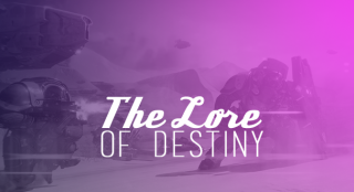 The Lore of Destiny
