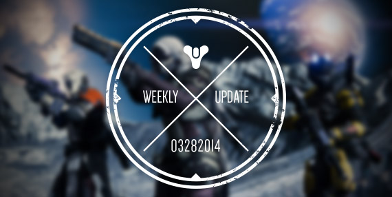 Bungie Weekly Update 3.28.14