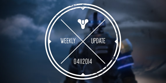 Bungie Weekly Update 4.11.14