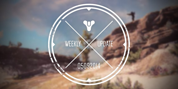 Bungie Weekly Update 5.9.14