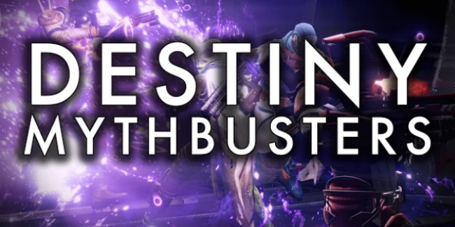 Destiny Mythbusters