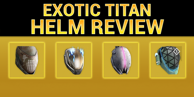 Titan Exotic Helm Review