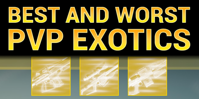Exotic PvP Tiers | Best & Worst