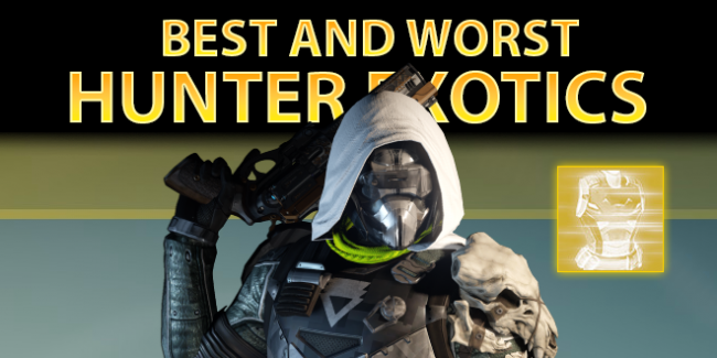 Best & Worst Exotic Hunter Armor