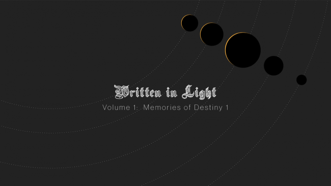 Available now: Written in Light, a Destiny Community Zine